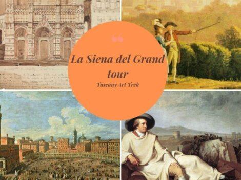 La Siena del Grand: un modo nuovo per scoprire Siena con gli occhi dei primi viaggiatori